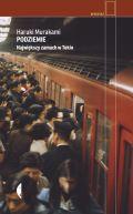 Okładka książki - Podziemie. Największy zamach w Tokio