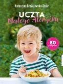 Okładka - Uczta małego alergika. 80 przepisów