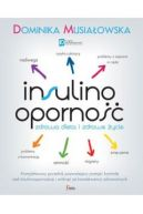 Okładka książki - Insulinooporność. Zdrowa dieta i zdrowe życie