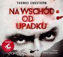 Okładka - Na wschód od upadku. Audiobook