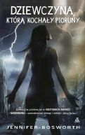 Okładka książki - Dziewczyna, którą kochały pioruny