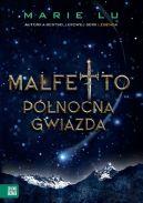 Okładka ksiązki - Malfetto Północna Gwiazda