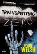 Okładka ksiązki - Trainspotting zero