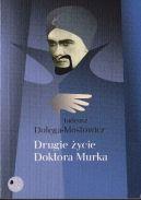 Okładka ksiązki - Drugie życie doktora Murka