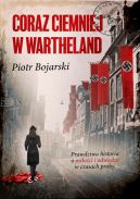 Okładka ksiązki - Coraz ciemniej w Wartheland