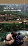 Okładka książki - Zielone migdały, czyli po co światu Kurdowie