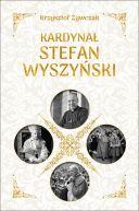 Okładka - Kardynał Stefan Wyszyński