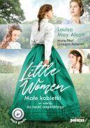 Okładka ksiązki - Little Women. Małe kobietki w wersji do nauki angielskiego