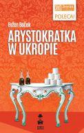 Okładka ksiązki - Arystokratka w ukropie
