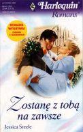 Okładka ksiązki - Zostanę z tobą na zawsze