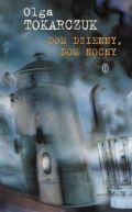 Okładka książki - Dom dzienny, dom nocny