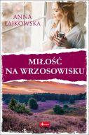 Okładka książki - Miłość na wrzosowisku