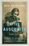 Okładka książki - After Auschwitz. A story of heartbreak and survival by the stepsister of Anne Frank