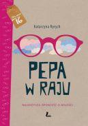 Okładka ksiązki - Pepa w raju. Najkrótsza opowieść o miłości