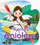 Okładka książki - Wyprawa z aniołem