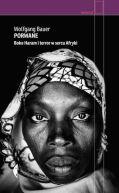 Okładka książki - Porwane. Boko Haram i terror w sercu Afryki