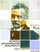 Okładka ksiązki - Nowele opowiadania fragmenty. Tom 1