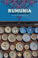 Okładka - Rumunia.  Albastru, ciorba i wino