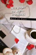 Okładka ksiązki - Wszystko co wiem o miłości