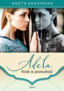 Okładka książki - Adela. Krok w przeszłość