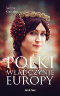 Okładka ksiązki - Polki. Władczynie Europy