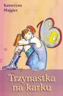 Okładka książki - Trzynastka na karku