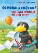 Okładka książki - Co wolno, a czego nie? Czyli bycie grzecznym nie jest łatwe