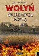 Okładka książki - Wołyń. Świadkowie mówią