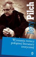 Okładka ksiązki - Wyznania twórcy pokątnej literatury erotycznej