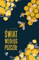 Okładka książki - Świat według pszczół