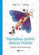 Okładka ksiązki - Największa podróż doktora Dolittle