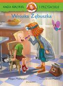 Okładka książki - Hania i przyjaciele. Wróżka- zębuszka