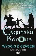 Okładka - Wyścig z czasem, tom III trylogii Cygańska korona
