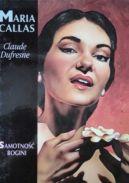 Okładka - Maria Callas. Samotność bogini