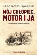 Okładka - Mój chłopiec, motor i ja. Z Druskiennik do Szanghaju 1934-1936
