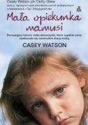 Okładka książki - Mała opiekunka mamusi