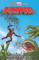 Okładka książki - Deadpool: Martwi prezydenci, tom 1