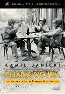 Okładka ksiązki - Pijana wojna
