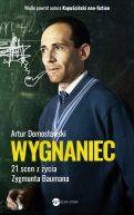 Okładka - Wygnaniec. 21 scen z życia Zygmunta Baumana