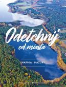 Okładka książki - Odetchnij od miasta. Warmia i Mazury