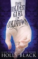 Okładka ksiązki - The Coldest Girl in Coldtown