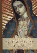 Okładka - Wydarzyło się w Guadalupe
