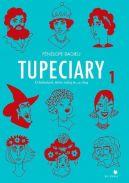 Okładka książki - Tupeciary 1. O kobietach, które robią, co chcą