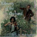 Okładka ksiązki - Kilmeny of the Orchard