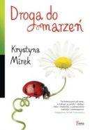 Okładka ksiązki - Droga do marzeń
