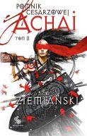 Okładka ksiązki - Pomnik Cesarzowej Achai. Tom 2