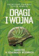 Okładka książki - Dragi i wojna. Narkotyki w działaniach wojennych