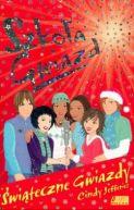 Okładka książki - Świąteczne gwiazdy. Szkoła gwiazd