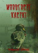 Okładka - Mordercze kaczki