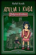 Okładka ksiązki - Amelia i Kuba. Godzina duchów